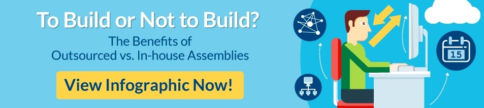 The Benefits of Outsourced vs. In-house Assemblies